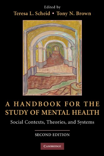 Handbook for the Study of Mental Health Social Contexts, Theories, and Systems 2nd 2010 edition cover