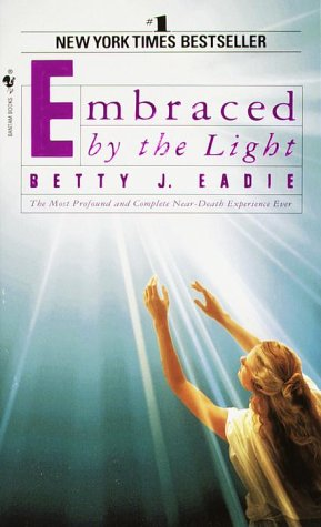 Embraced by the Light   1992 9780553565911 Front Cover