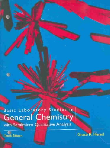 Basic Laboratory Studies in General Chemistry With Semimicro Qualitative Analysis 10th 1997 edition cover
