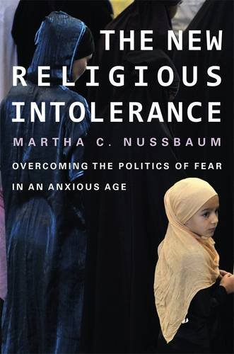 New Religious Intolerance Overcoming the Politics of Fear in an Anxious Age  2013 edition cover