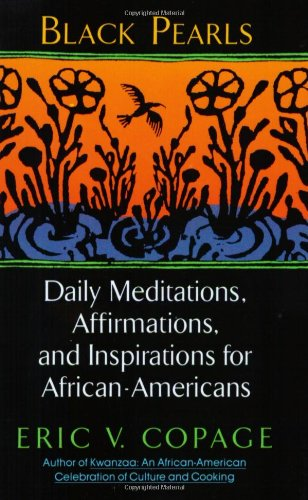 Black Pearls Daily Meditations, Affirmations, and Inspirations for African-Americans N/A edition cover