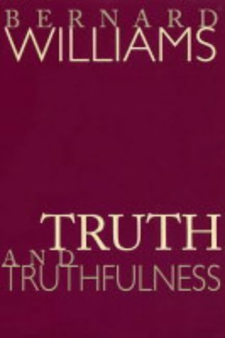 Truth and Truthfulness An Essay in Genealogy  2002 edition cover
