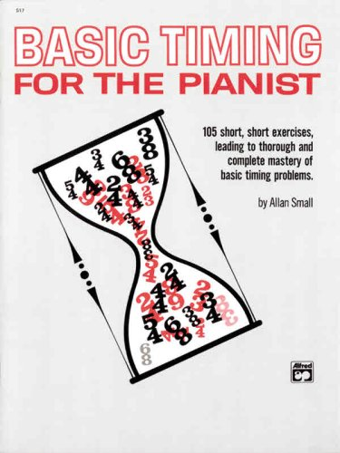 Basic Timing for Pianists 105 Short, Short Exercises, Leading to Thorough and Complete Mastery of Basic Timing Problems  1979 edition cover