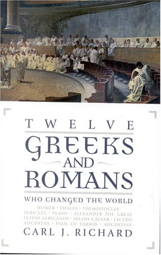 Twelve Greeks and Romans Who Changed the World   2003 edition cover