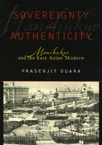Sovereignty and Authenticity Manchukuo and the East Asian Modern N/A edition cover