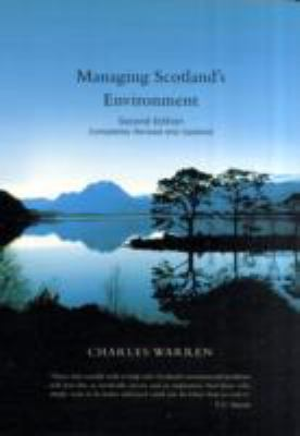 Managing Scotland's Environment  2nd 2009 (Revised) 9780748624911 Front Cover
