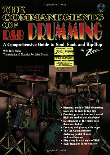 Commandments of R&B Drumming A Comprehensive Guide to Soul, Funk and Hip Hop, Book and CD 10th 1998 edition cover