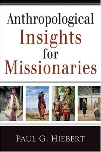 Anthropological Insights for Missionaries  N/A edition cover