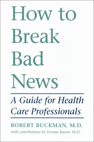 How to Break Bad News A Guide for Health Care Professionals  1992 edition cover