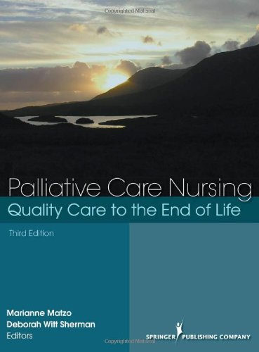 Palliative Care Nursing Quality Care to the End of Life 3rd 2009 edition cover