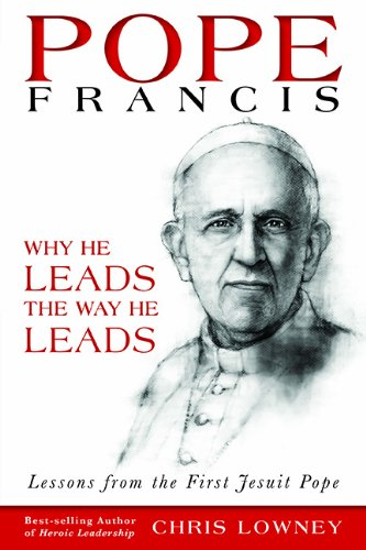 Pope Francis Why He Leads the Way He Leads N/A edition cover
