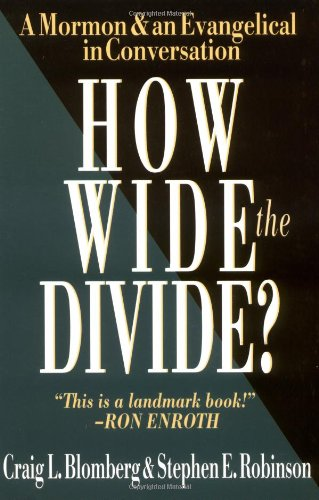 How Wide the Divide? A Mormon and an Evangelical in Conversation  1997 edition cover