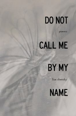 Do Not Call Me by My Name  N/A 9780887534911 Front Cover