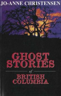 Ghost Stories of British Columbia  N/A 9780888821911 Front Cover
