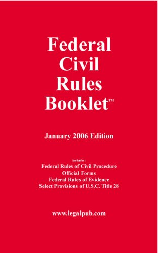 Federal Civil Rules Booklet, January 2006 Edition 1st 2006 (Annual) 9780977372911 Front Cover