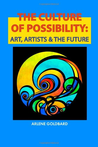 Culture of Possibility Art, Artists and the Future N/A edition cover