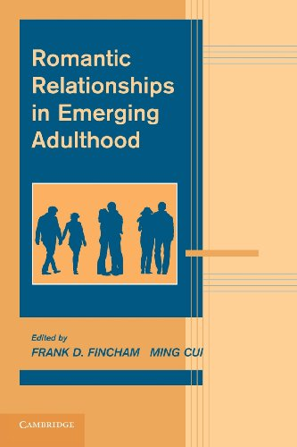 Romantic Relationships in Emerging Adulthood:   2014 9781107626911 Front Cover