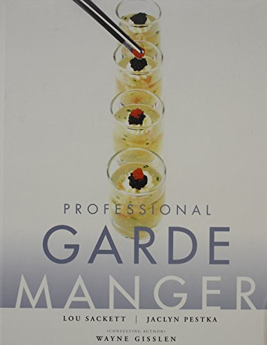 Professional Garde Manger A Comprehensive Guide to Cold Food Preparation with WileyPLUS Set  2011 9781118066911 Front Cover