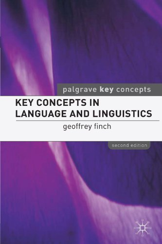 Key Concepts in Language and Linguistics  2nd 2005 (Revised) 9781403933911 Front Cover