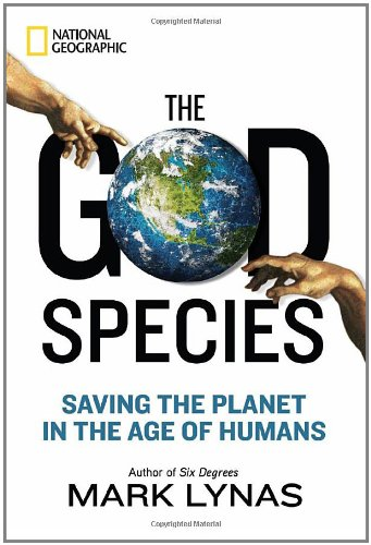 God Species Saving the Planet in the Age of Humans  2011 edition cover