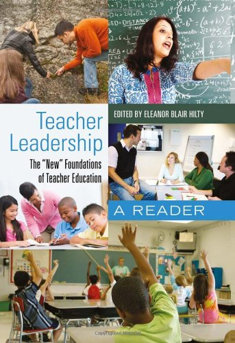 Teacher Leadership The New Foundations of Teacher Education: A Reader  2011 edition cover