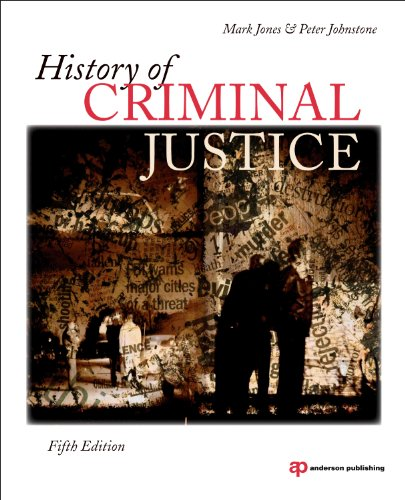 History of Criminal Justice  5th 2011 (Revised) edition cover