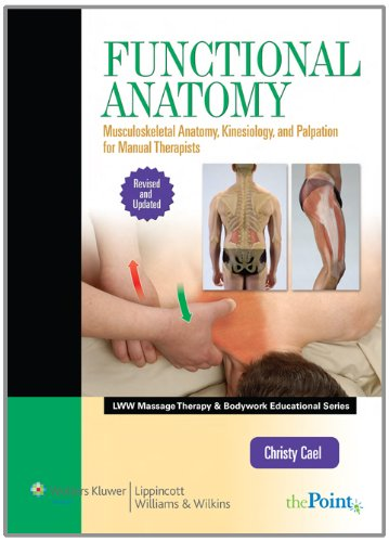 Functional Anatomy Musculoskeletal Anatomy, Kinesiology, and Palpation for Manual Therapists  2010 (Revised) edition cover