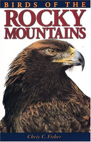 Birds of the Rocky Mountains  Revised  9781551050911 Front Cover