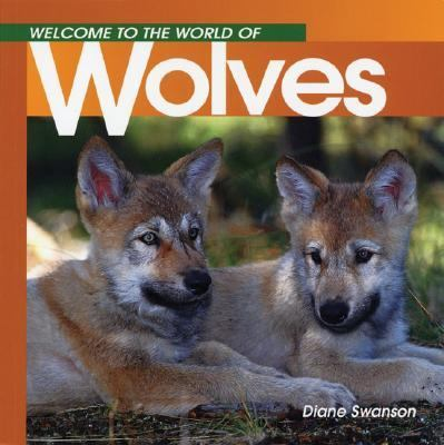 Welcome to the World of Wolves  N/A 9781551104911 Front Cover