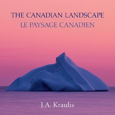 Canadian Landscape (Le Paysage Canadien)   2001 9781552095911 Front Cover