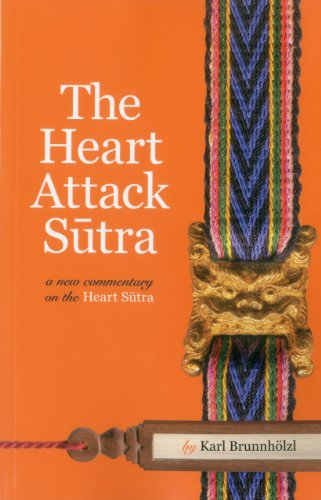 Heart Attack Sutra A New Commentary on the Heart Sutra  2012 9781559393911 Front Cover