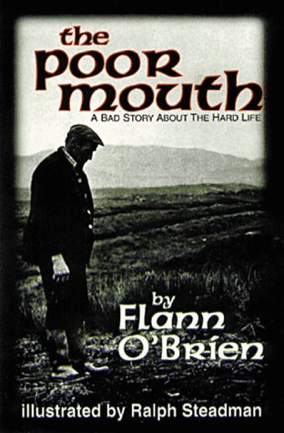Poor Mouth A Bad Story about the Hard Life  1996 (Reprint) 9781564780911 Front Cover