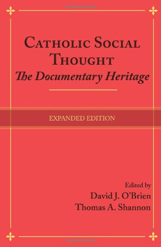 Catholic Social Thought The Documentary Heritage  2010 edition cover
