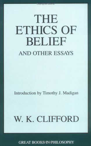 Ethics of Belief and Other Essays   1999 (Unabridged) edition cover