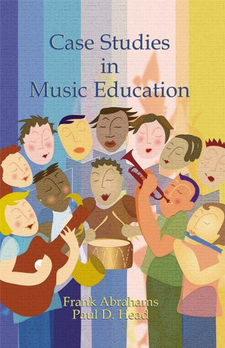 Case Studies in Music Education Second Edition 2nd 2006 edition cover