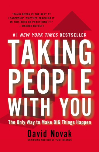 Taking People with You The Only Way to Make Big Things Happen N/A edition cover