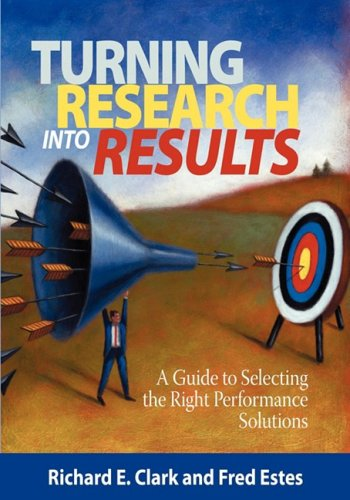 Turning Research into Results - a Guide to Selecting the Right Performance Solutions   2008 edition cover