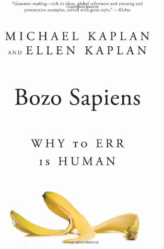 Bozo Sapiens Why to Err Is Human N/A 9781608190911 Front Cover