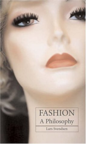 Fashion A Philosophy  2006 edition cover