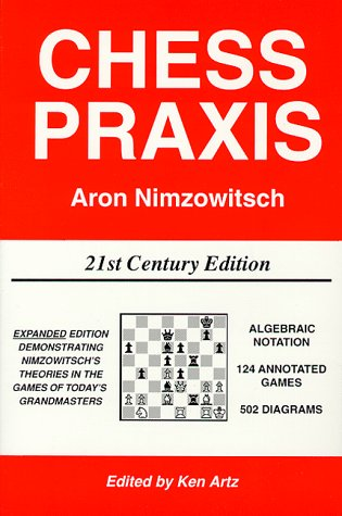 Chess Praxis Twenty First Century Edition N/A edition cover