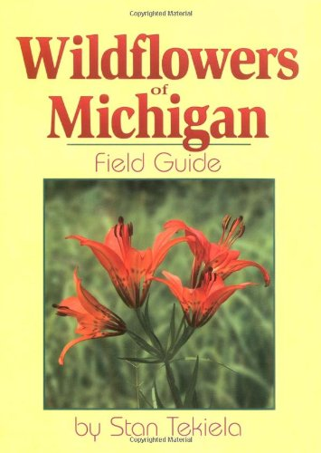 Wildflowers of Michigan Field Guide   2000 edition cover