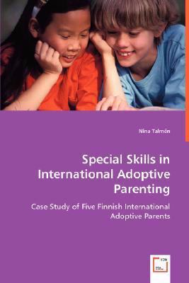Special Skills in International Adoptive Parenting:   2008 edition cover