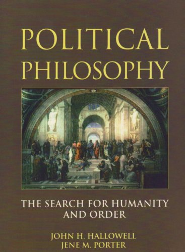 Political Philosophy The Search for Humanity and Order  1997 9780130639912 Front Cover