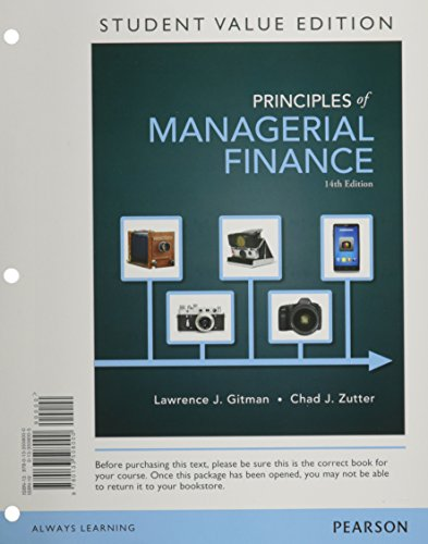 Principles of Managerial Finance, Student Value Edition Plus NEW MyFinanceLab with Pearson EText -- Access Card Package  14th 2015 edition cover