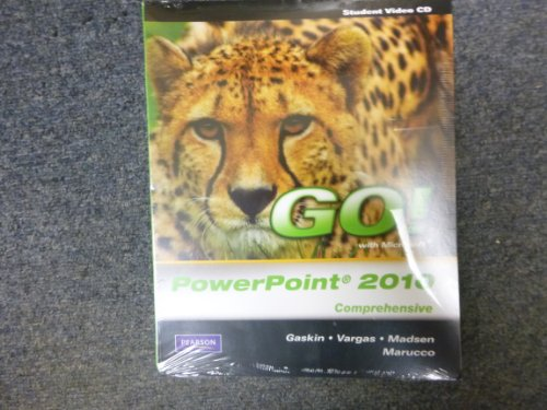 Student Videos for GO! with Microsoft PowerPoint 2010, Comprehensive   2011 9780135098912 Front Cover