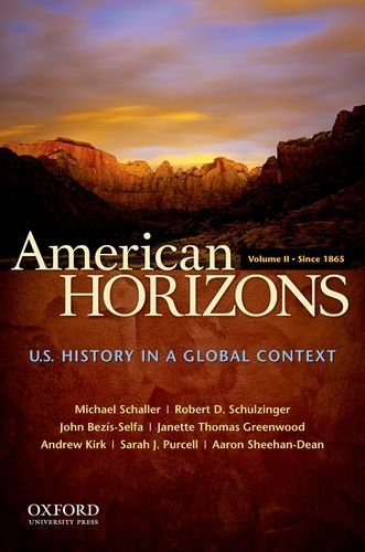 American Horizons U. S. History in a Global Context - Since 1865 N/A 9780199739912 Front Cover