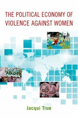 Political Economy of Violence Against Women   2012 edition cover