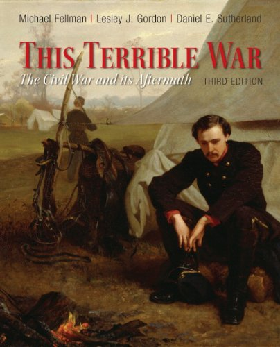 This Terrible War The Civil War and Its Aftermath 3rd 2015 edition cover