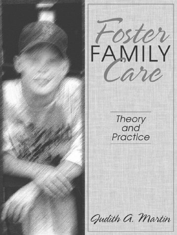 Foster Family Care Theory and Practice  2000 edition cover