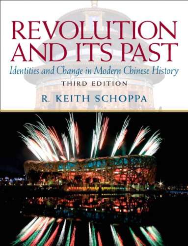 Revolution and Its Past Identities and Change in Modern Chinese History 3rd 2011 (Revised) edition cover
